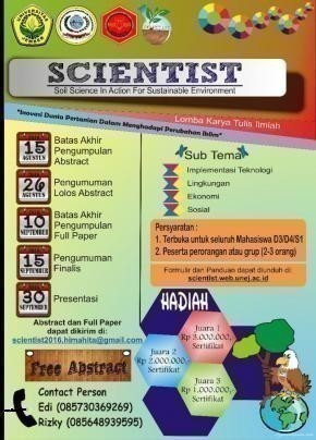 Lomba Karya Tulis Ilmiah Inovasi Dunia Pertanian Dalam Menghadapi Perubahan Iklim SCIENTIST (Soil Science in Action for Sustainable Environment) 2016